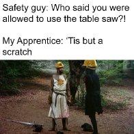 Monty Python Safety Meme