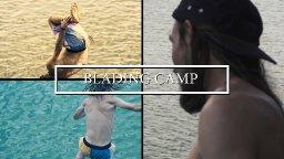 Blading Camp 2018 Part 1